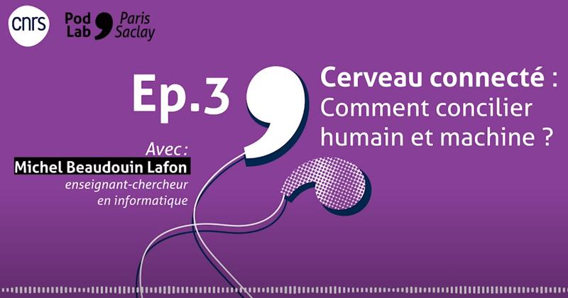 PodLab'Paris-Saclay – Cerveau connecté : comment concilier humains et machines ?